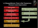 d disequilibrium that is not temporary pressure toward appreciation