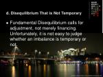 d disequilibrium that is not temporary1