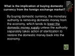 what is the implication of buying domestic currency from the foreign exchange market