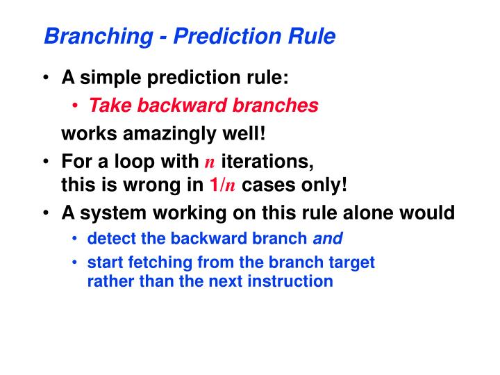 Branching - Prediction Rule