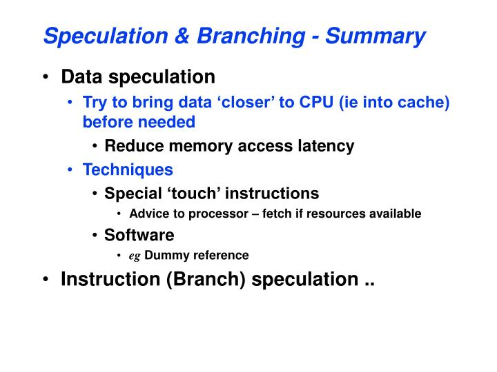 Speculation & Branching - Summary