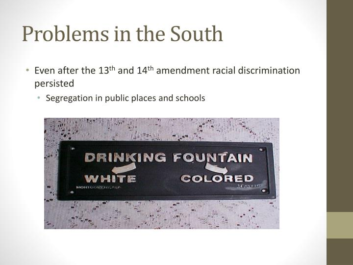 Problems in the South