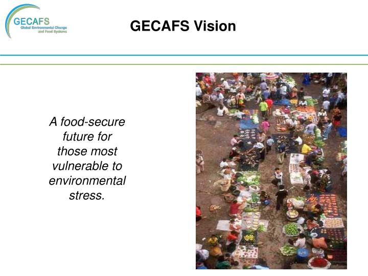 GECAFS Vision