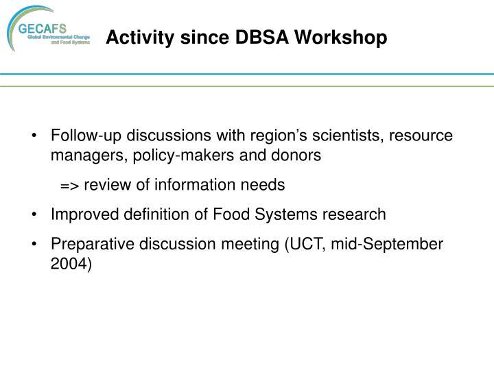 Activity since DBSA Workshop