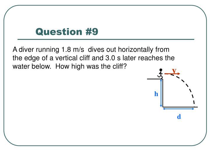 Question #9