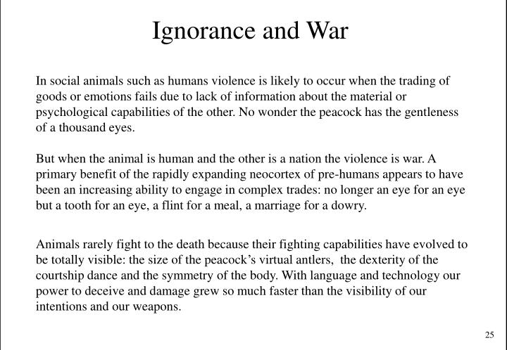 Ignorance and War