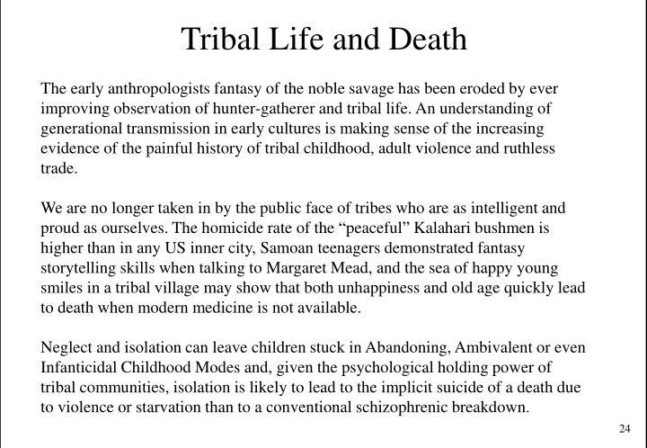 Tribal Life and Death