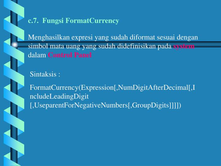 c.7.  Fungsi FormatCurrency
