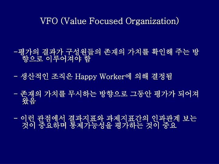 VFO (Value Focused Organization)