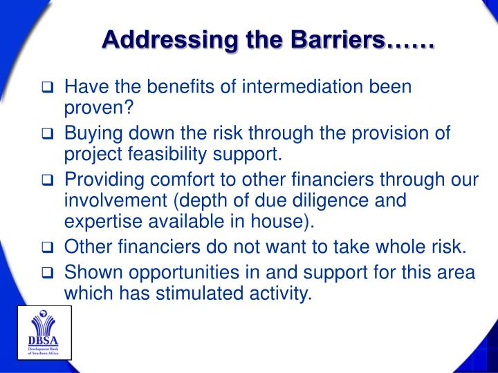 Addressing the Barriers……