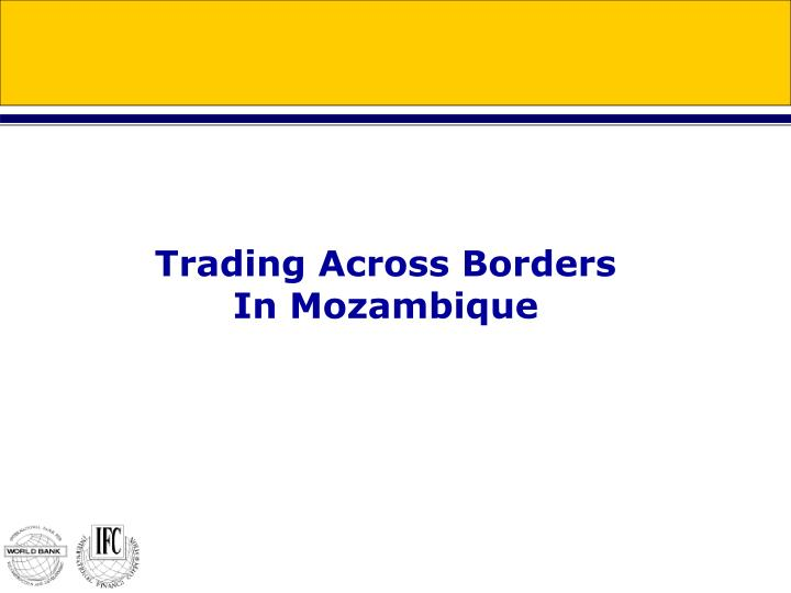 trading across borders in mozambique n.