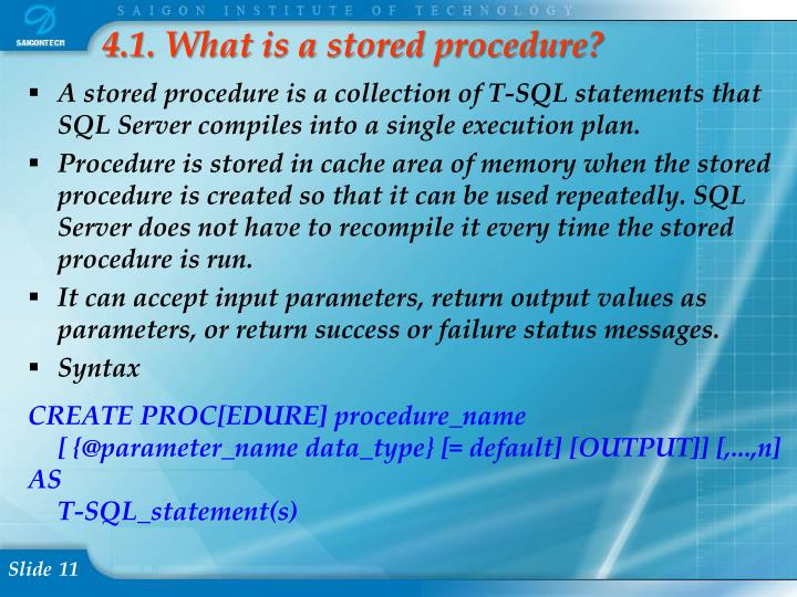 4.1. What is a stored procedure?