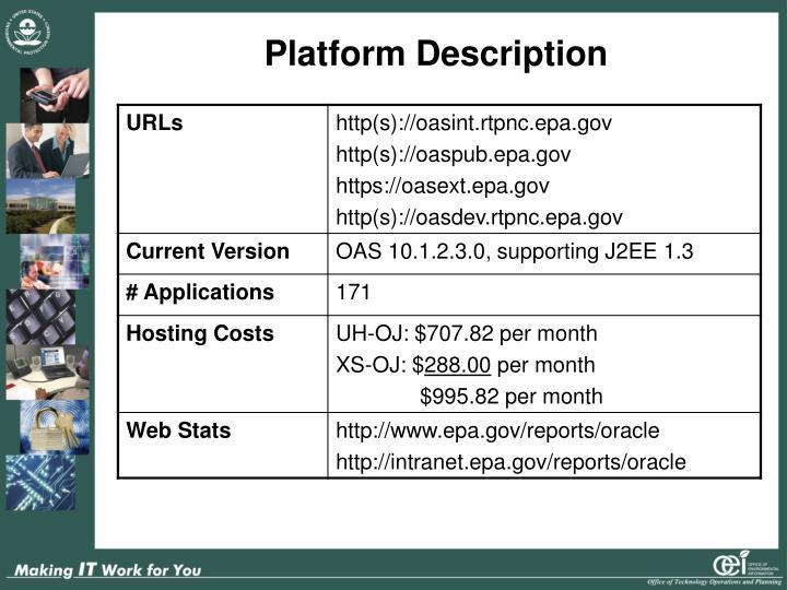 Platform Description