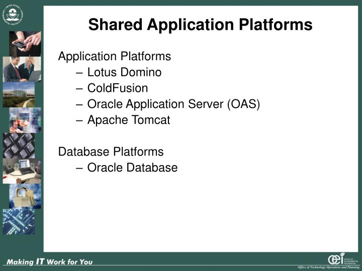 Shared Application Platforms