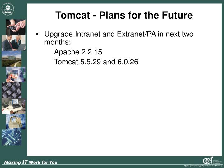 Tomcat - Plans for the Future