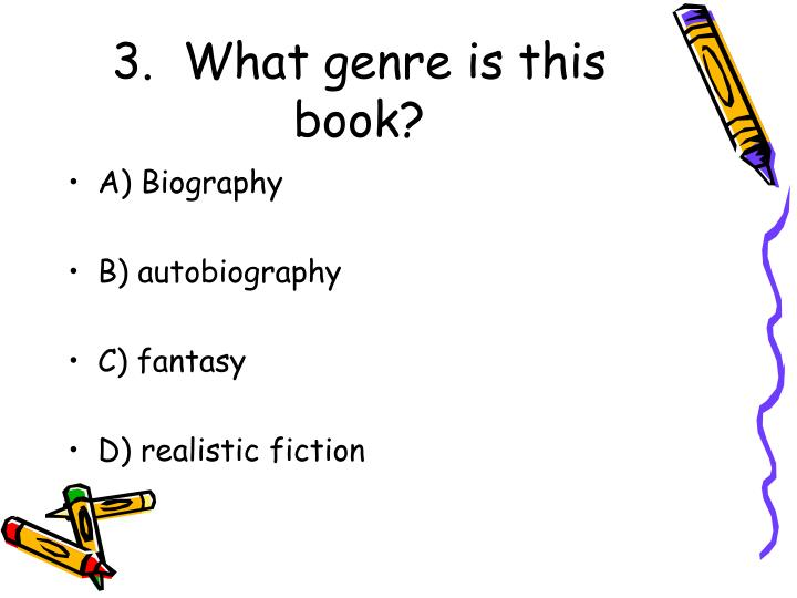3.  What genre is this book?