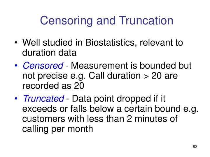 Censoring and Truncation