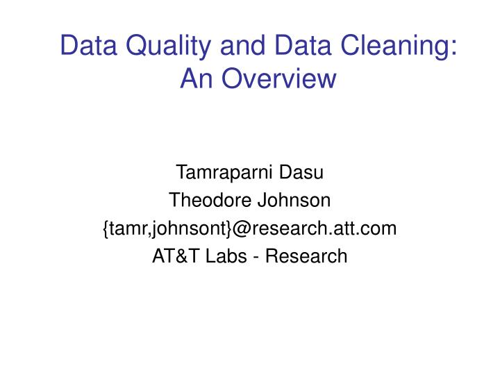 Data quality and data cleaning an overview