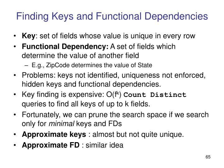 Finding Keys and Functional Dependencies