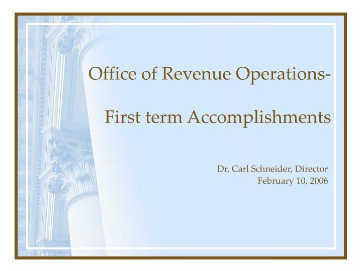 office of revenue operations first term accomplishments n.