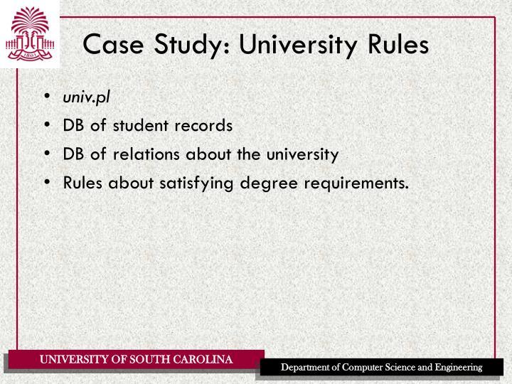 Case Study: University Rules