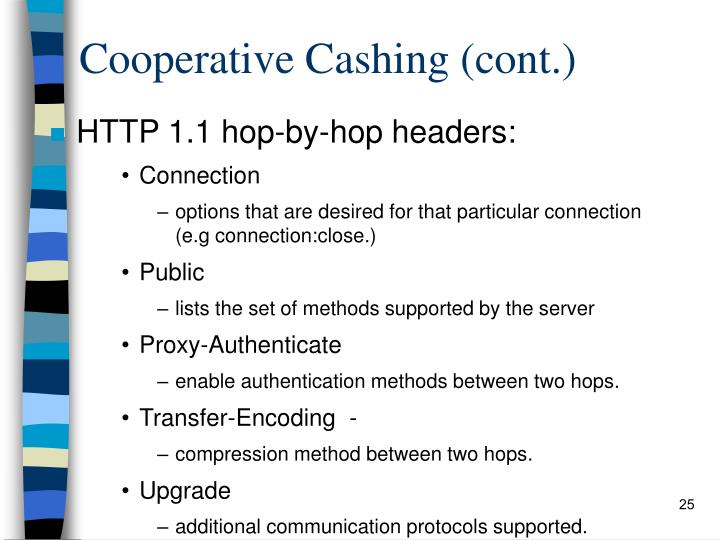 Cooperative Cashing (cont.)
