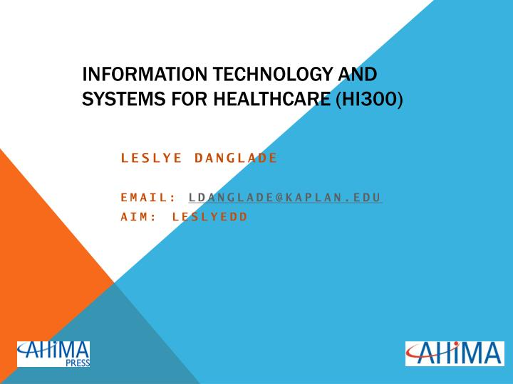 information technology and systems for healthcare hi300 n.