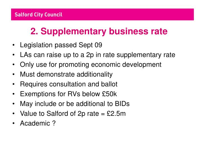 2. Supplementary business rate