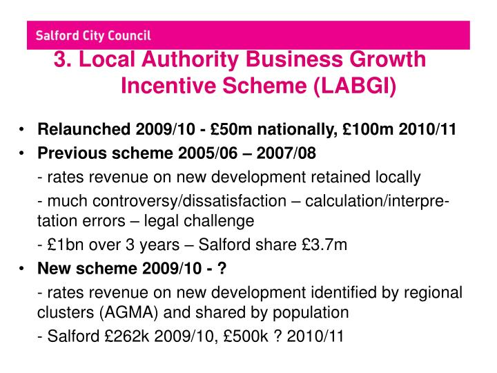 3. Local Authority Business Growth Incentive Scheme (LABGI)