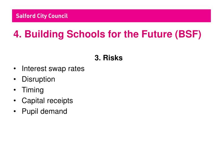 4. Building Schools for the Future (BSF)