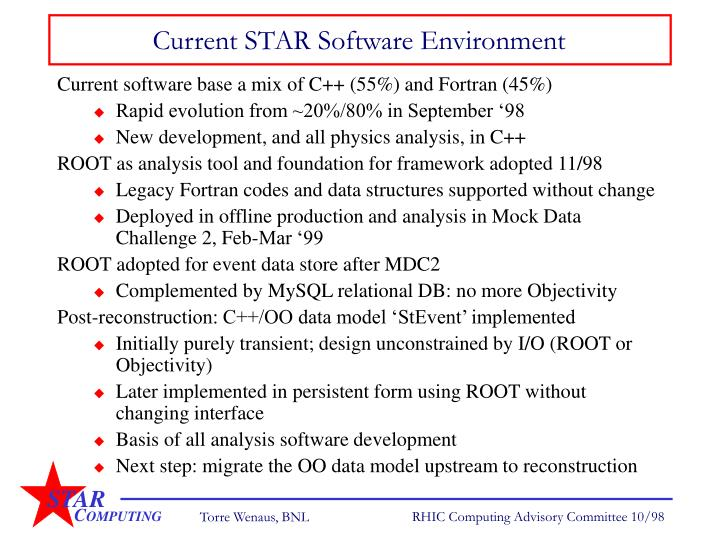 Current STAR Software Environment