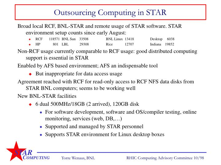 Outsourcing Computing in STAR