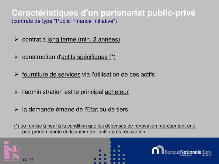 Caractéristiques d'un partenariat public-privé