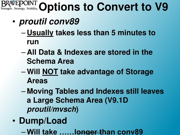 Options to Convert to V9