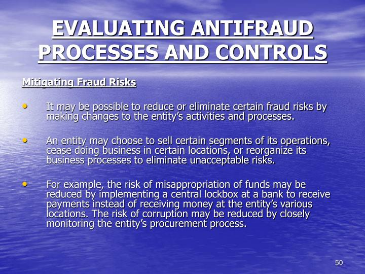 EVALUATING ANTIFRAUD PROCESSES AND CONTROLS