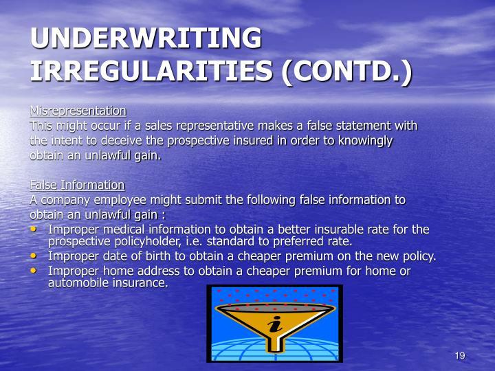 UNDERWRITING IRREGULARITIES (CONTD.)
