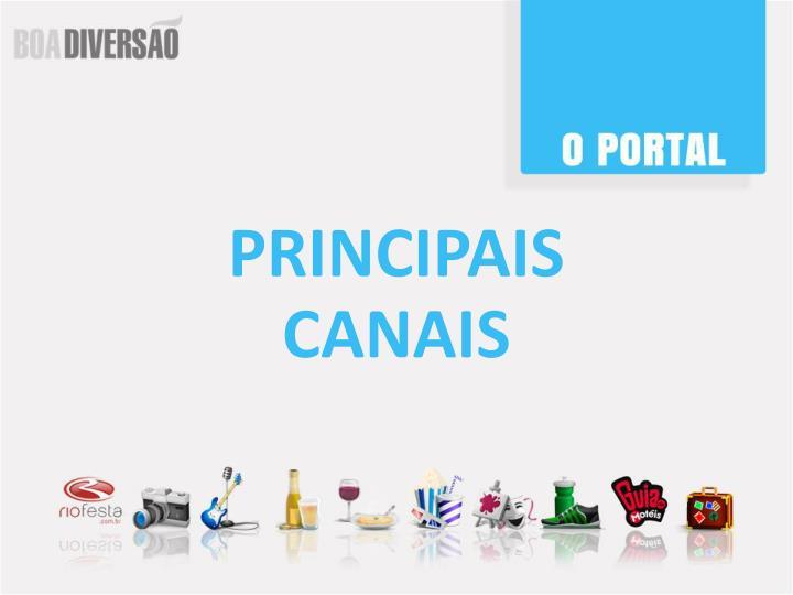 PRINCIPAIS CANAIS