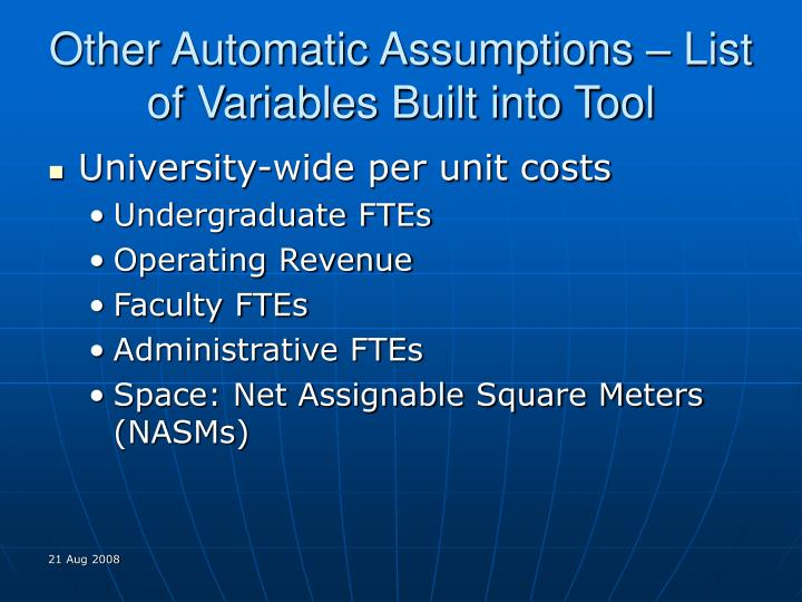 Other Automatic Assumptions – List of Variables Built into Tool