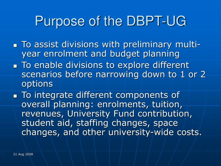 Purpose of the dbpt ug