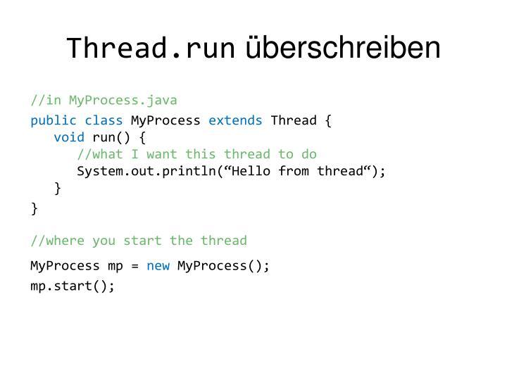 Thread.run