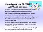 aby osi gn cele british airways powinno