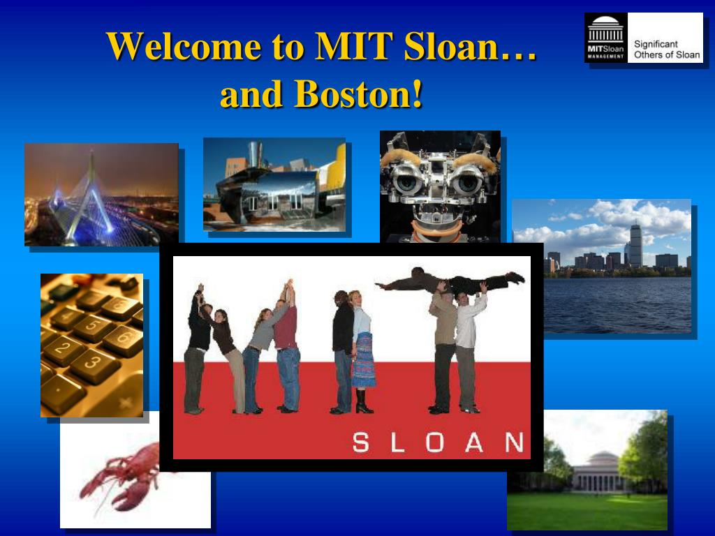 PPT - Welcome to MIT Sloan … and Boston! PowerPoint