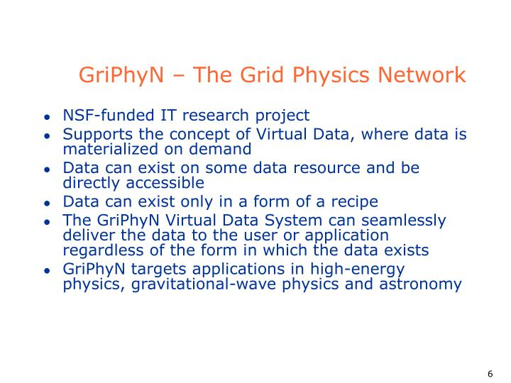 GriPhyN – The Grid Physics Network