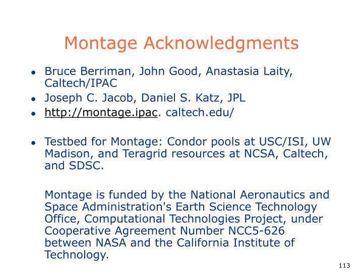 Montage Acknowledgments