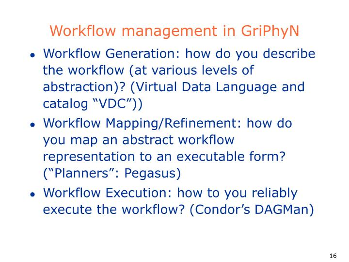 Workflow management in GriPhyN