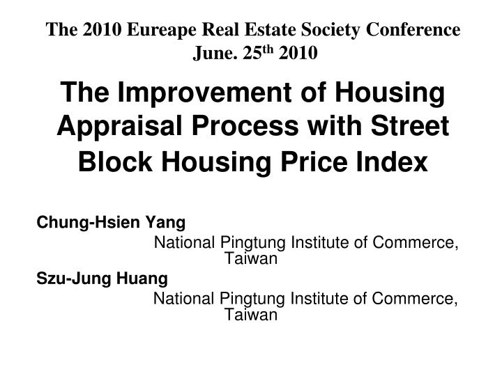PPT - The Improvement of Housing Appraisal Process with