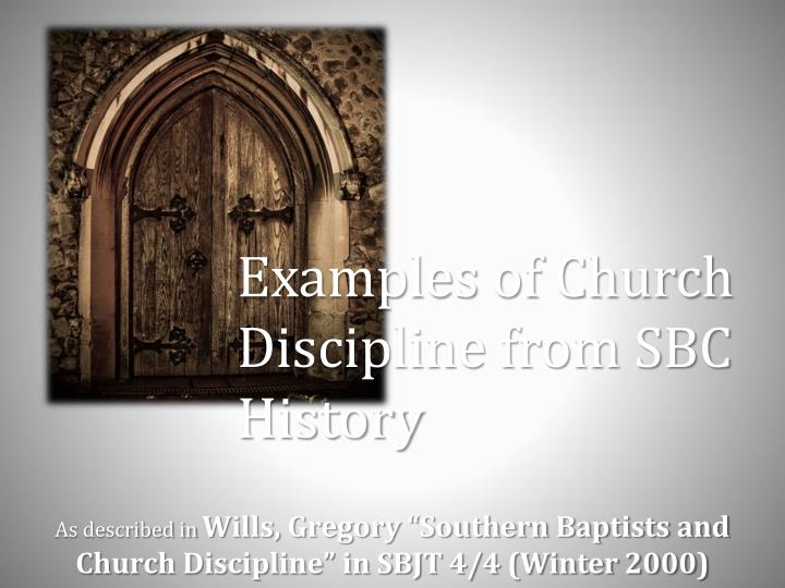 Examples of Church Discipline from SBC History