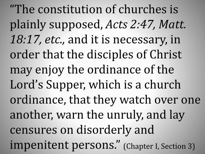 """""""The constitution of churches is plainly supposed,"""