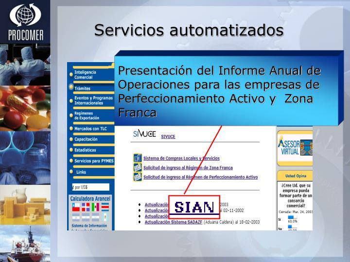 Presentación del Informe Anual de Operaciones para las empresas de Perfeccionamiento Activo y  Zona Franca