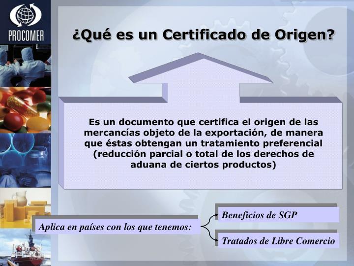 ¿Qué es un Certificado de Origen?